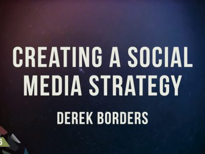 Creating a Social Media Strategy - TCM16 Notes