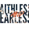Faithless and Fearless