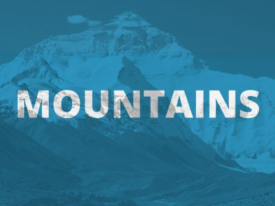 Mountains - A four week series on overcoming spiritual mountains in your life