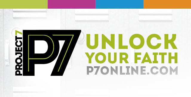 P7 – Unlock Your Faith